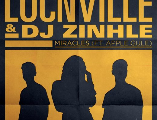 "WARNER MUSIC SA PRESENTS LOCNVILLE & DJ ZINHLE ""MIRACLE"" REMIX FEATURING APPLE GULE"
